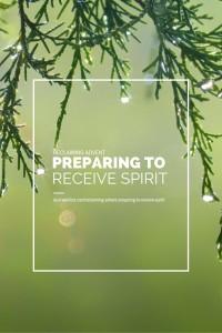 Reclaiming Advent - preparing to receive spirit