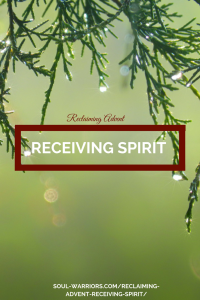 Advent Receiving Spirit