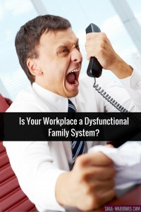 Sometimes our workplaces conform to the rules of a dysfunctional family system. Check out this post at http://www.soul-warriors.com/workplace-dysfunctional-family-system/ to bring some sanity to your work life.
