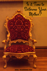 Is it time to dethrone your mother-