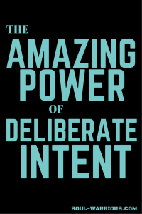 THE AMAZING POWER OF DELIBERATE INTENT pIN