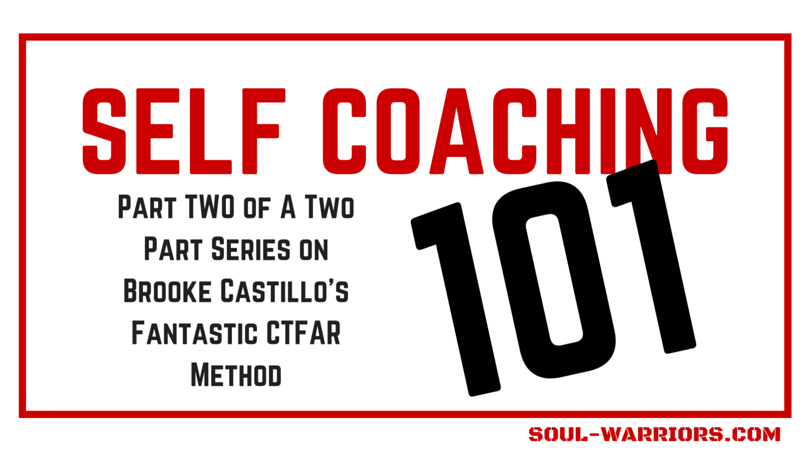 Self Coaching 101 Part 2 of 2