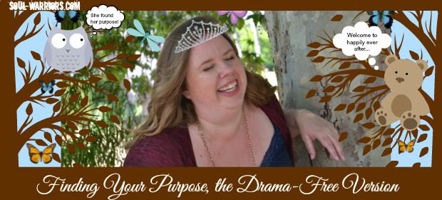 Finding Your Purpose Drama Free