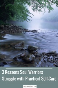Sometimes as we're trying to make changes to our lives after therapy, we encounter self-care challenges. Does one of these three reasons apply to you? Click through to read the post at soul-warriors.com/3-reasons-soul-warriors-struggle-with-practical-self-care