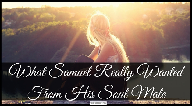 After therapy, Samuel was searching for his soul mate. That soul mate search turned into the blueprint for his most authentic life. Read about it at: http://www.soul-warriors.com/samuel-really-wanted-soul-mate/ 