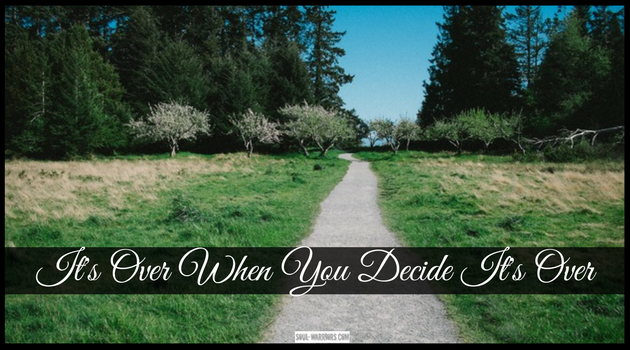 """There comes a time when we're done with therapy, and haven't yet transitioned out of """"healing mode."""" Embrace the possibility of being done - check out this post at: http://www.soul-warriors.com/its-over-when-you-decide-its-over/"""