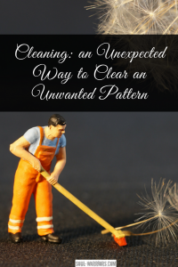 Cleaning can be shortcut to clearing out an unwanted pattern - as our internal lives are reflected in the space around us, cleaning can speed up change. Read more at http://www.soul-warriors.com/cleaning-an-unexpected-way-to-clear-an-unwanted-pattern/